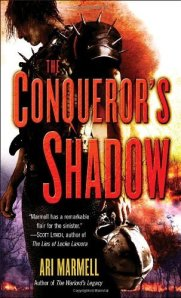 The Conqueror's Shadow by Ari Marmell