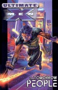 Ultimate X-Men Vol. 1 - Tomorrow People