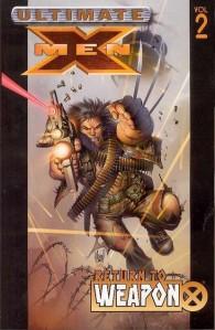 Ultimate X-Men Vol. 2 - Return to Weapon X