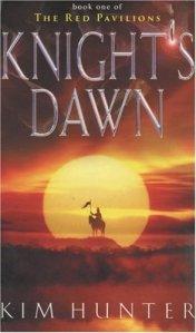 Knight's Dawn by Kim Hunter