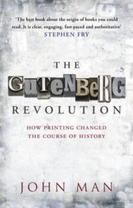 Cover of The Gutenberg Revolution by John Man