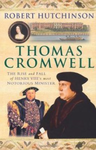 Cover of Robert Hutchinson's biography of Thomas Cromwell
