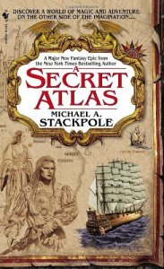 Cover of A Secret Atlas, by Michael A. Stackpole