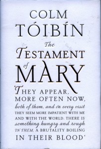 Cover of The Testament of Mary, by Colm Toibin.