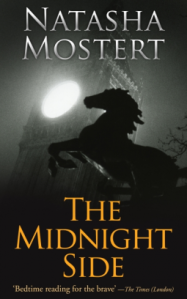 Cover of The Midnight Side by Natasha Mostert