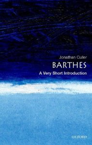 Cover of Barthes: A Very Short Introduction by Jonathan Culler