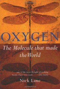 Cover of Oxygen: The Molecule that Made the World by Nick Lane