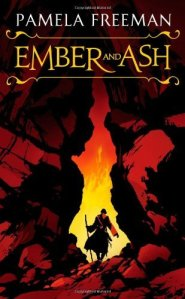 Cover of Ember and Ash by Pamela Freeman