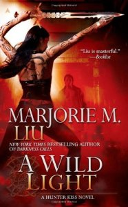 Cover of A Wild Light by Marjorie M. Liu
