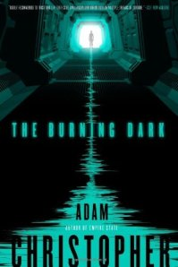 Cover of The Burning Dark by Adam Christopher