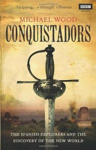 Cover of Conquistadors by Michael Wood