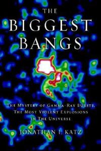 Cover of The Biggest Bangs by Jonathan Katz