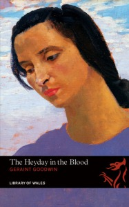 Cover of A Heyday in the Blood by Geraint Goodwin