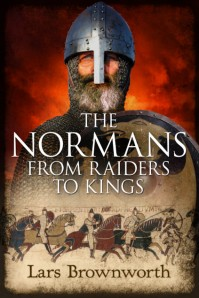 Cover of The Normans: From Raiders to Kings by Lars Brownworth