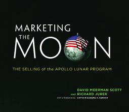 Cover of Marketing the Moon by David Meerman Scott, Richard Jurek, Eugene A. Cernan