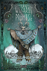 Cover of The Wizard's Promise by Cassandra Rose Clarke