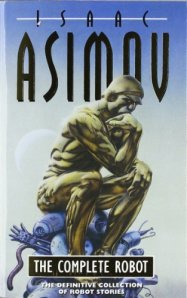 Cover of The Complete Robot by Isaac Asimov