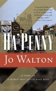 Cover of Ha'penny by Jo Walton