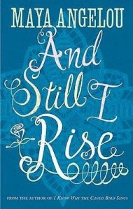 Cover of And Still I Rise by Maya Angelou