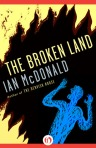 Cover of The Broken Land by Ian McDonald