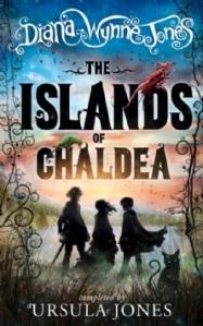Cover of The Islands of Chaldea by Diana Wynne Jones & Ursula Jones