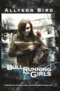 Cover of Bull Running for Girls by Allyson Bird