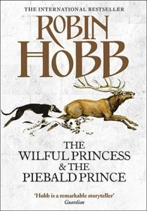 Cover of The Wilful Princess and the Piebald Prince by Robin Hobb