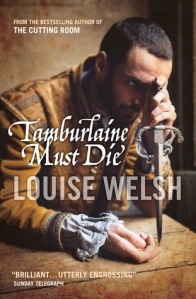 Cover of Tamburlaine Must Die by Louise Welsh