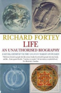 Cover of Life: An Unauthorised Biography by Richard Fortey