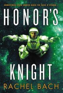 Cover of Honor's Knight, by Rachel Bach