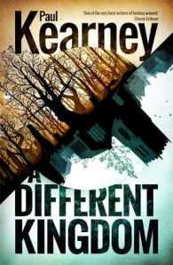 Cover of A Different Kingdom by Paul Kearney