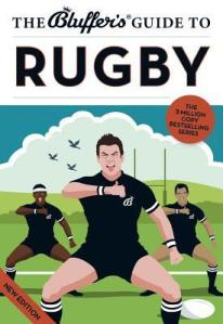 Cover of The Bluffer's Guide to Rugby by Steven Gauge