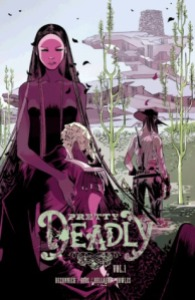 Cover of Pretty Deadly by Kelly Sue DeConnick