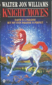 Cover of Knight Moves by Walter Jon Williams