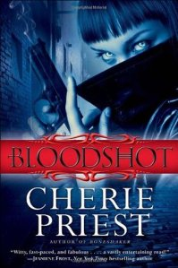 Cover of Bloodshot by Cherie Priest