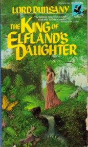 Cover of The King of Elfland's Daughter by Lord Dunsany
