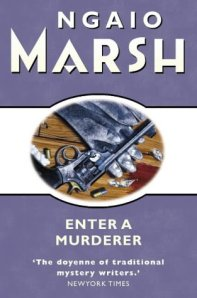 Cover of Enter a Murderer by Ngaio Marsh