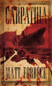 Cover of Carpathia, by Matt Forbeck