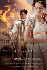 Valour and Vanity, by Mary Robinette Kowal