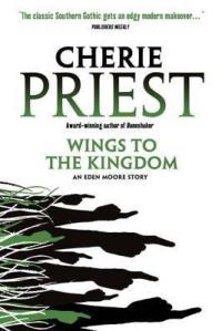 Cover of Wings to the Kingdom by Cherie Priest