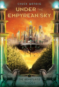 Cover of Under the Empyrean Sky by Chuck Wendig