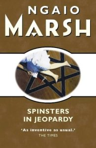Cover of Spinsters in Jeopardy by Ngaio Marsh