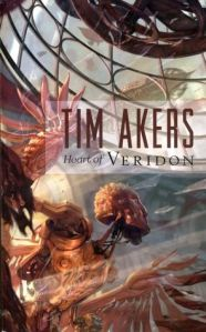 Cover of Heart of Veridon, by Tim Akers