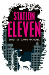 Cover of Station Eleven by Emily St John Mandel