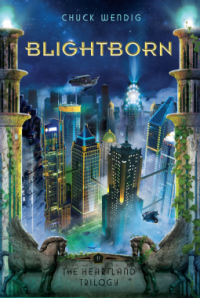 Cover of Blightborn by Chuck Wendig