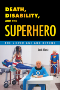 Cover of Death, Disability and the Superhero