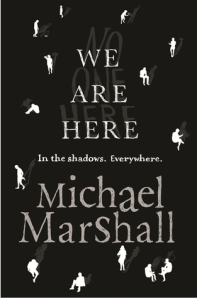 Cover of We Are Here by Michael Marshall