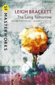 Cover of The Long Tomorrow, by Leigh Brackett