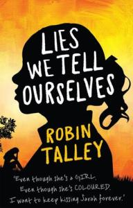 Cover of Lies We Tell Ourselves by Robin Talley