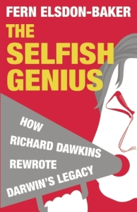 Cover of the Selfish Genius by Fern Elsdon-Baker